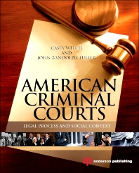 American Criminal Courts, 1st Edition,Casey Welch,John Fuller,ISBN9781455725991