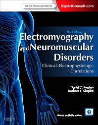 Electromyography and Neuromuscular Disorders, 3rd Edition,David Preston,Barbara Shapiro,ISBN9781455726721