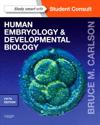 Human Embryology and Developmental Biology - 5th Edition - ISBN: 9781455727940, 9780323279338