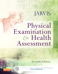Physical Examination and Health Assessment, 7th Edition,Carolyn Jarvis,ISBN9781455728107