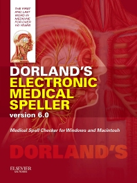 Dorland's Electronic Medical Speller Version 6.0, 6th Edition, Dorland,ISBN9781455728381