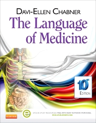 The Language of Medicine, 10th Edition,Davi-Ellen Chabner,ISBN9781455728466