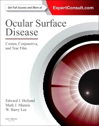 Ocular Surface Disease: Cornea, Conjunctiva and Tear Film - 1st Edition - ISBN: 9781455728763, 9780323246941
