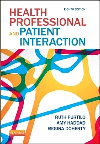 Health Professional and Patient Interaction - 8th Edition - ISBN: 9781455728985, 9781455728978