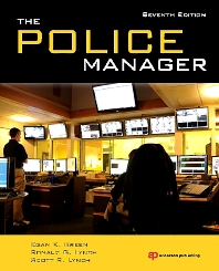 The Police Manager, 7th Edition,Egan Green,Ronald Lynch,Scott Lynch,ISBN9781455730476