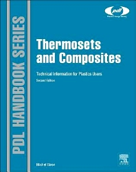 Thermosets and Composites, 2nd Edition,Michel Biron,ISBN9781455731244