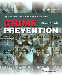 Crime Prevention, 8th Edition,Steven Lab,ISBN9781455731374