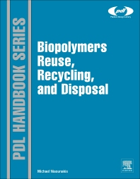 Cover image for Biopolymers: Reuse, Recycling, and Disposal