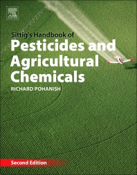 Sittig's Handbook of Pesticides and Agricultural Chemicals - 2nd Edition - ISBN: 9781455731480, 9781455731572