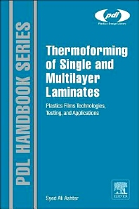 Thermoforming of Single and Multilayer Laminates, 1st Edition,Syed Ali Ashter,ISBN9781455731725
