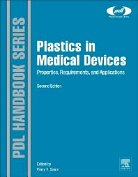 Plastics in Medical Devices, 2nd Edition,ISBN9781455732012