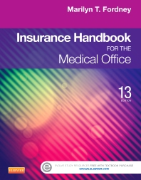 Insurance Handbook for the Medical Office - 13th Edition - ISBN: 9781455733255, 9781455775606