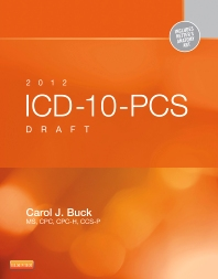 Cover image for 2012 ICD-10-PCS Draft Standard Edition