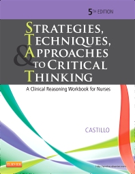 Strategies, Techniques, & Approaches to Critical Thinking - 5th Edition - ISBN: 9781455733903, 9781455750320
