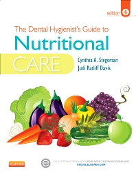 The Dental Hygienist's Guide to Nutritional Care - 4th Edition - ISBN: 9781455737659, 9780323291644