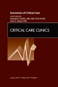 Cover image for Economics of Critical Care Medicine, An Issue of Critical Care Clinics