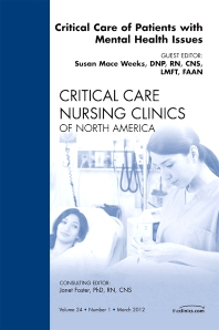 Pulmonary: State of the Science,  An Issue of Critical Care Nursing Clinics