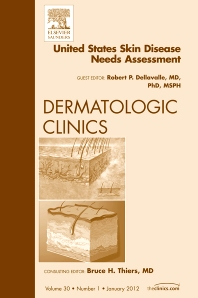 Cover image for United States Skin Disease Needs Assessment, An Issue of Dermatologic Clinics