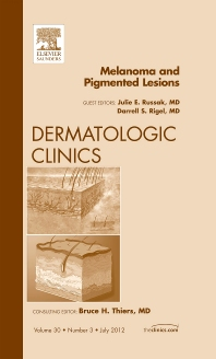 Cover image for Melanoma and Pigmented Lesions, An Issue of Dermatologic Clinics