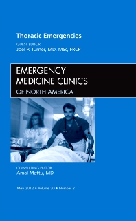 Cover image for Thoracic Emergencies, An Issue of Emergency Medicine Clinics