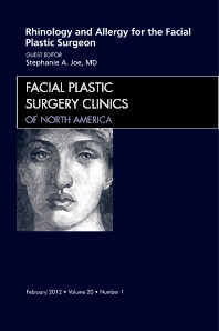 Cover image for Rhinology and Allergy for the Facial Plastic Surgeon, An Issue of Facial Plastic Surgery Clinics