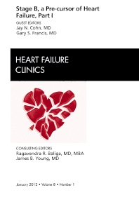 Cover image for Stage B, a Pre-cursor of Heart Failure, An Issue of Heart Failure Clinics