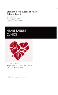 Cover image for Stage B, A Pre-cursor to Heart Failure, Part II, An Issue of Heart Failure Clinics