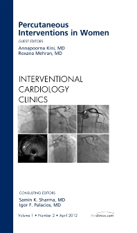Percutaneous Interventions in Women, An Issue of Interventional Cardiology Clinics - 1st Edition - ISBN: 9781455738823, 9781455744114
