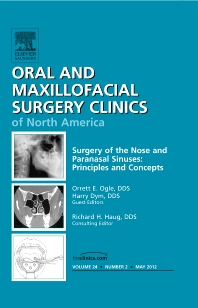 Cover image for Surgery of the Nose and Paranasal Sinuses: Principles and Concepts, An Issue of Oral and Maxillofacial Surgery Clinics