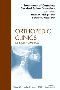 Cover image for Treatment of Complex Cervical Spine Disorders, An Issue of Orthopedic Clinics