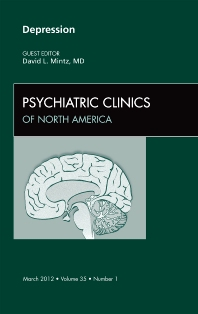 Cover image for Depression,  An Issue of Psychiatric Clinics
