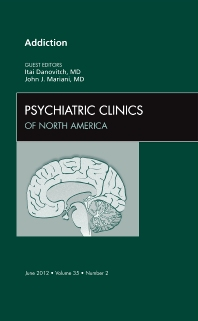 Cover image for Addiction,  An Issue of Psychiatric Clinics