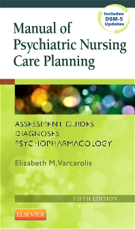 Manual of Psychiatric Nursing Care Planning - 5th Edition - ISBN: 9781455740192, 9781455740185