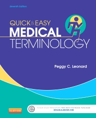 Quick & Easy Medical Terminology - 7th Edition - ISBN: 9781455740703, 9780323277112