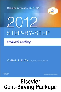 Medical Coding Online for Step-by-Step Medical Coding 2012 (User Guide, Access Code, Textbook, Workbook), 2013 ICD-9-CM, Volumes 1, 2 & 3 Professional Edition, 2012 HCPCS Level II Professional Edition and 2012 CPT Professional Edition Package