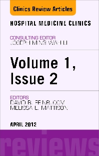 Volume 1, Issue 2, an issue of Hospital Medicine Clinics - E-Book - 1st Edition - ISBN: 9781455742059