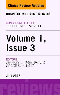 Volume 1, Issue 3, an issue of Hospital Medicine Clinics - E-Book - 1st Edition - ISBN: 9781455742066