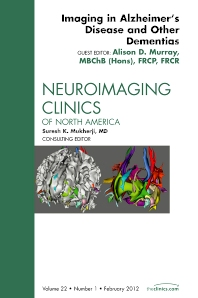 Cover image for Imaging in Alzheimer's Disease and Other Dementias, An Issue of Neuroimaging Clinics