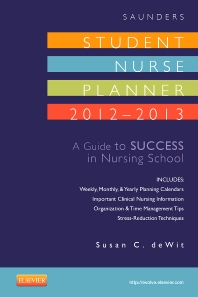 Cover image for Saunders Student Nurse Planner, 2012-2013
