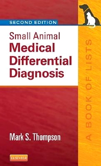 Small Animal Medical Differential Diagnosis - 2nd Edition - ISBN: 9781455744541, 9780323185981