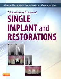Principles and Practice of Single Implant and Restoration - 1st Edition - ISBN: 9781455744763, 9780323242066