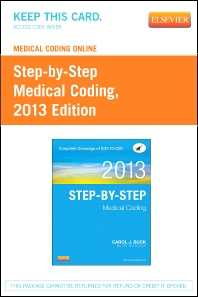 Medical Coding Online for Step-by-Step Medical Coding, 2013 Edition (User Guide & Access Code)