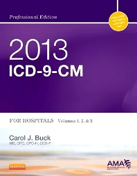 2013 ICD-9-CM for Hospitals, Volumes 1, 2 and 3 Professional Edition - 1st Edition - ISBN: 9781455775330