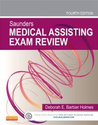 Saunders Medical Assisting Exam Review - 4th Edition - ISBN: 9781455745005, 9780323226820