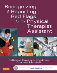 Cover image for Recognizing and Reporting Red Flags for the Physical Therapist Assistant