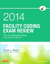 Facility Coding Exam Review 2014 - 1st Edition