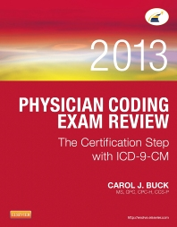 Physician Coding Exam Review 2013 - 1st Edition - ISBN: 9781455745753, 9780323241281