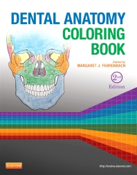Dental Anatomy Coloring Book - 2nd Edition - ISBN: 9781455745890