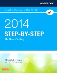 Workbook for Step-by-Step Medical Coding, 2014 Edition, 1st Edition,Carol Buck,ISBN9781455746309