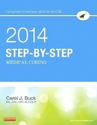 Step-by-Step Medical Coding, 2014 Edition, 1st Edition,Carol Buck,ISBN9781455746354